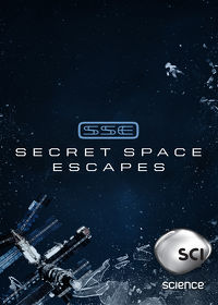 Watch Secret Space Escapes: Season 1  movie online, Download Secret Space Escapes: Season 1  movie