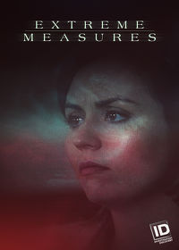 Watch Extreme Measures: Season 2  movie online, Download Extreme Measures: Season 2  movie