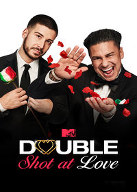 Watch Double Shot at Love with DJ Pauly D & Vinny: Season 1  movie online, Download Double Shot at Love with DJ Pauly D & Vinny: Season 1  movie