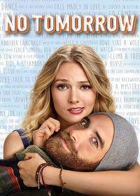 Watch No Tomorrow: Season 1  movie online, Download No Tomorrow: Season 1  movie