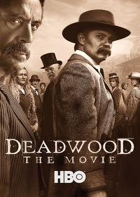 Watch Deadwood: The Movie: Season 1  movie online, Download Deadwood: The Movie: Season 1  movie