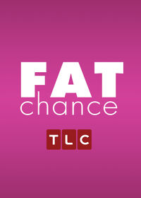 Watch Fat Chance: Season 1  movie online, Download Fat Chance: Season 1  movie