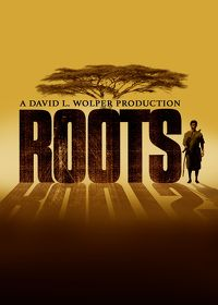 Watch Roots: The Complete Miniseries: Season 1  movie online, Download Roots: The Complete Miniseries: Season 1  movie