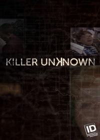 Watch Killer Unknown: Season 1  movie online, Download Killer Unknown: Season 1  movie
