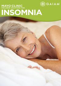 Watch Gaiam: Mayo Clinic Wellness Solutions for Insomnia: Season 1  movie online, Download Gaiam: Mayo Clinic Wellness Solutions for Insomnia: Season 1  movie