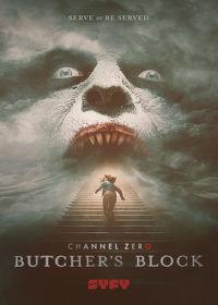 Watch Channel Zero: Season 3  movie online, Download Channel Zero: Season 3  movie
