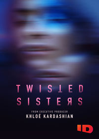 Watch Twisted Sisters  movie online, Download Twisted Sisters  movie