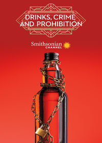 Watch Drinks, Crime and Prohibition  movie online, Download Drinks, Crime and Prohibition  movie