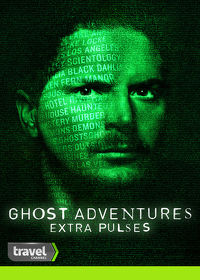 Watch Ghost Adventures: Extra Pulses  movie online, Download Ghost Adventures: Extra Pulses  movie