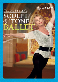 Watch Gaiam: Trudie Styler Sculpt and Tone Ballet  movie online, Download Gaiam: Trudie Styler Sculpt and Tone Ballet  movie