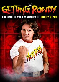 Watch WWE: Getting Rowdy: The Unreleased Matches of Roddy Piper  movie online, Download WWE: Getting Rowdy: The Unreleased Matches of Roddy Piper  movie