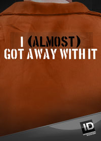 Watch I (Almost) Got Away with It  movie online, Download I (Almost) Got Away with It  movie