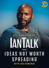 Watch Bill Burr Presents IanTalk: Ideas Not Worth Spreading  movie online, Download Bill Burr Presents IanTalk: Ideas Not Worth Spreading  movie