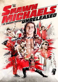 Watch WWE: Shawn Michaels The Showstopper Unreleased  movie online, Download WWE: Shawn Michaels The Showstopper Unreleased  movie