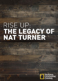 Watch Rise Up: The Legacy of Nat Turner  movie online, Download Rise Up: The Legacy of Nat Turner  movie