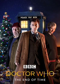 Watch Doctor Who, Christmas Special: The End of Time  movie online, Download Doctor Who, Christmas Special: The End of Time  movie