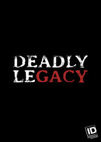 Watch Deadly Legacy  movie online, Download Deadly Legacy  movie