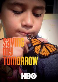 Watch Saving My Tomorrow  movie online, Download Saving My Tomorrow  movie