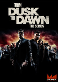 Watch From Dusk Till Dawn: The Series  movie online, Download From Dusk Till Dawn: The Series  movie