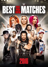 Watch WWE: Best PPV Matches of 2016  movie online, Download WWE: Best PPV Matches of 2016  movie