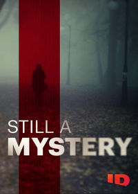 Watch Still a Mystery  movie online, Download Still a Mystery  movie