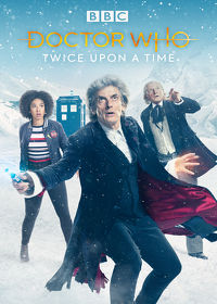 Watch Doctor Who, Christmas Special: Twice Upon a Time  movie online, Download Doctor Who, Christmas Special: Twice Upon a Time  movie
