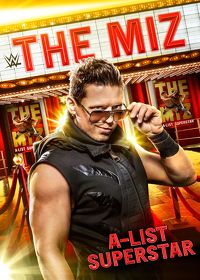 Watch WWE: The Miz: A-List Superstar  movie online, Download WWE: The Miz: A-List Superstar  movie