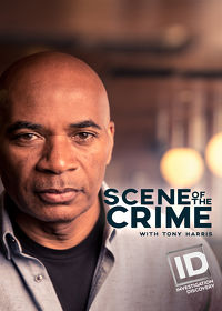 Watch Scene of the Crime with Tony Harris  movie online, Download Scene of the Crime with Tony Harris  movie