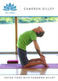 Watch My Yoga: Hatha Yoga with Cameron Gilley  movie online, Download My Yoga: Hatha Yoga with Cameron Gilley  movie