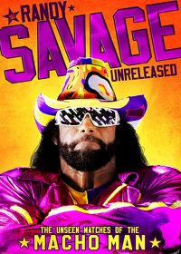 Watch WWE: Randy Savage Unreleased: The Unseen Matches of The Macho Man  movie online, Download WWE: Randy Savage Unreleased: The Unseen Matches of The Macho Man  movie