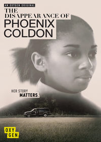 Watch The Disappearance of Phoenix Coldon  movie online, Download The Disappearance of Phoenix Coldon  movie