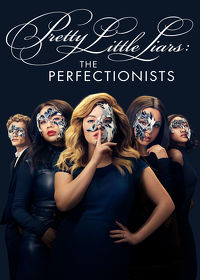 Watch Pretty Little Liars: The Perfectionists  movie online, Download Pretty Little Liars: The Perfectionists  movie