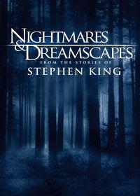 Watch Nightmares & Dreamscapes  movie online, Download Nightmares & Dreamscapes  movie