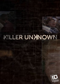 Watch Killer Unknown  movie online, Download Killer Unknown  movie