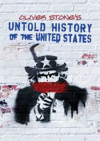Watch Untold History of the United States  movie online, Download Untold History of the United States  movie